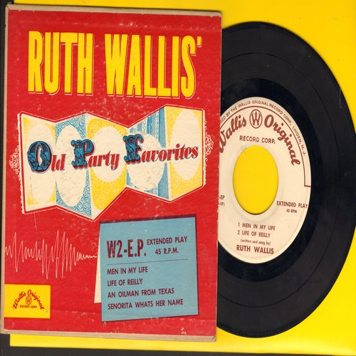 Wallis, Ruth - Old Party Favorites: Men In My Life/Life Of Reilly/An Oilman From Texas/Senorita Whats Her Name (Vinyl EP record with picture cover) - VG7/VG7 - 45 rpm Records