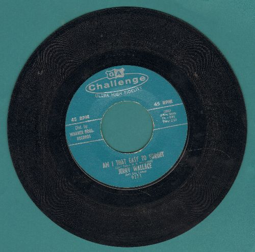 Wallace, Jerry - Am I That Easy To Forget/Shutters And Boards - VG7/ - 45 rpm Records