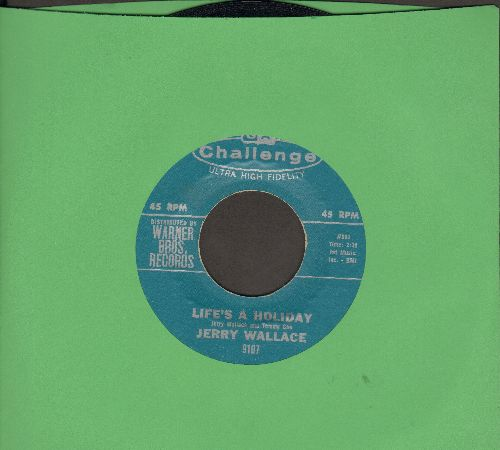 Wallace, Jerry - Life's A Holiday/I Can See An Angel Walking (MINT condition!) - M10/ - 45 rpm Records