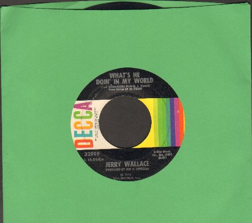 Wallace, Jerry - What's He Doin' In My World/If You Leave Me Tonight I'll Cry - EX8/ - 45 rpm Records