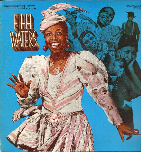 Waters, Ethel - Ethel Waters - On Stage & Screen 1925-1940: Dinah, Am I Blue?, Stormy Weather, Heat Wave, Cabin In The Sky (vinyl LP record, Columbia Special Products re-issue of vintage Jazz recordings) - NM9/NM9 - LP Records