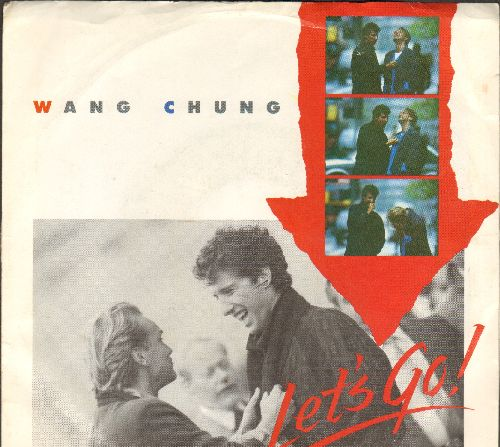 Wang Chung - Let's Go/The World In Which We Live (with picture sleeve) - NM9/EX8 - 45 rpm Records