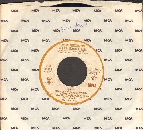 WAR - Good, Good Feelin'/Baby Face (She Said Do Do Do Do) (with MCA company sleeve) - EX8/ - 45 rpm Records
