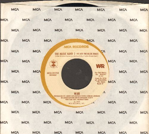 WAR - The Music Band 2 (We Are The Music Band)/Don't Take It Away (with MCA company sleeve) - EX8/ - 45 rpm Records