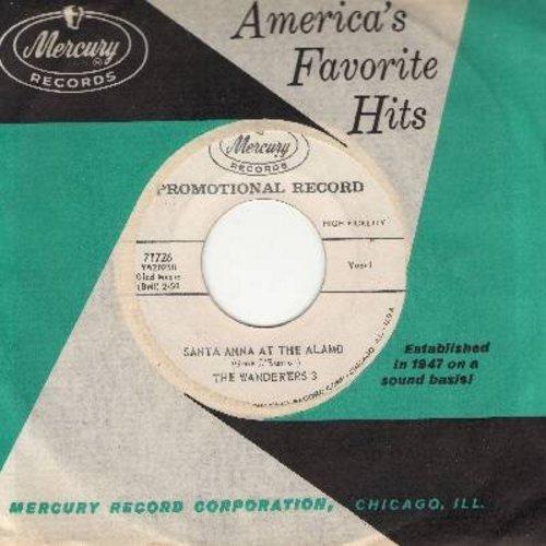 Wanderers Three - Santa Anna At The Alamo (RARE answer to -Mr. Custer-)/Heave Away-Haul Away (DJ advance pressing with vintage Mercury company sleeve) - EX8/ - 45 rpm Records