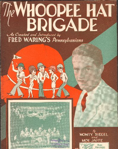 Waring, Fred - The Whoopee Hat Brigade - Vintage SHEET MUSIC for the Big Band Classic introduced by Fred Waring's Pennsylvanians - EX8/ - Sheet Music