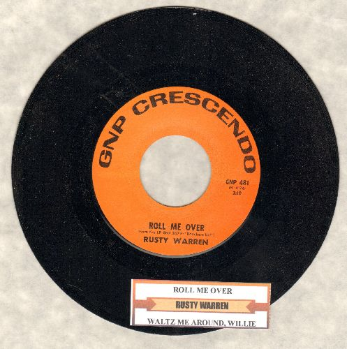 Warren, Rusty - Waltz Me Around Again, Willie/Roll Me Over (with juke box label) (double-entendre humor, not for mixed company!) - M10/ - 45 rpm Records
