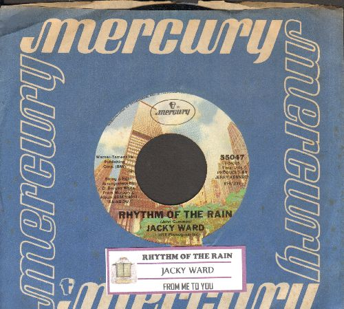 Ward, Jacky - Rhythm Of The Rain/From Me To You (with Mercury company sleeve) - NM9/ - 45 rpm Records