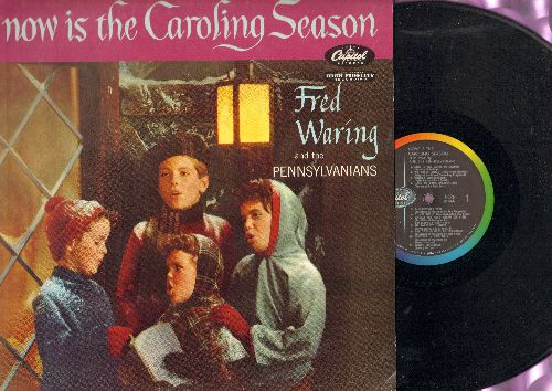 Waring, Fred & The Pennsylvanians - Now Is The Caroling Season: Winter Wonderland, O Christmas Tree, Silver Bells, Sleigh Ride, White Christmas (vinyl MONO LP record, rainbow circle label) - NM9/NM9 - LP Records