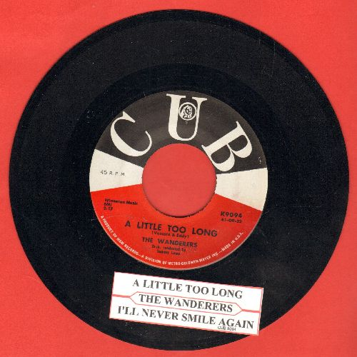 Wanderers - I'll Never Smile Again/A Little Too Long (with juke box label) - NM9/ - 45 rpm Records