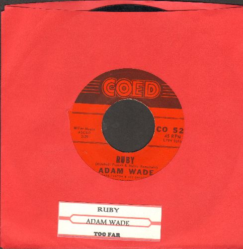Wade, Adam - Ruby/Too Far (with juke box label) - NM9/ - 45 rpm Records