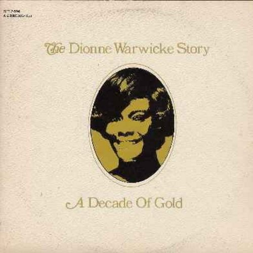 Warwick, Dionne - The Dionne Warwicke Story - A Decade Of Gold (2 vinyl STEREO LP record set -- last name mis-spelled on cover and both record albums!): Aquarius, Alfie, I Say A Little Prayer, Raindrops Keep Falling On My Head, Valley Of The Dolls, Make I