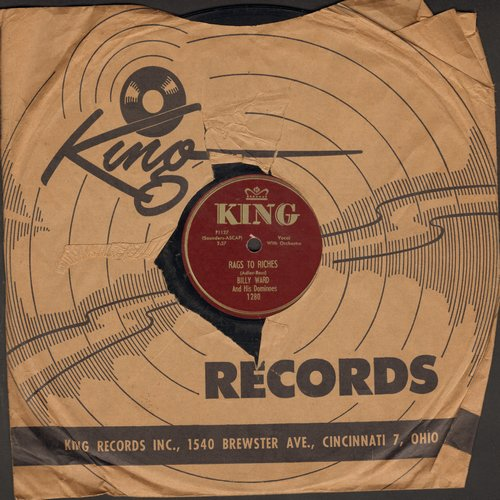 Ward, Billy & The Dominoes - Rags To Riches/Don't Thank Me (10 inch 78 rpm record with King company sleeve) - VG6/ - 78 rpm