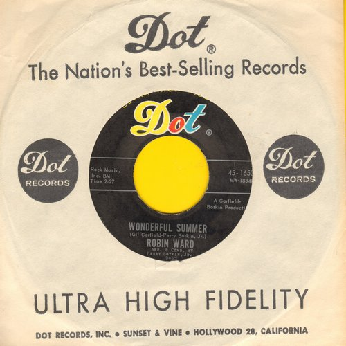 Ward, Robin - Wonderful Summer/Dream Boy (1963 fist pressing with Dot company sleeve) - NM9/ - 45 rpm Records