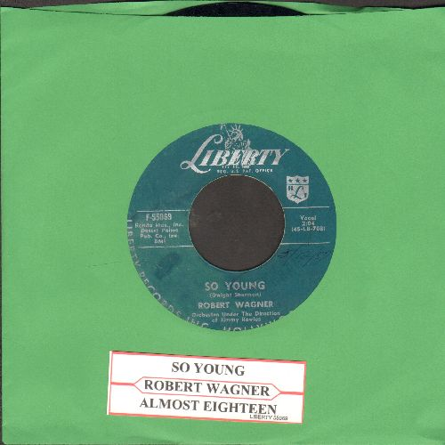 Wagner, Robert - So Young/Almost Eughteen (with juke box label) - EX8/ - 45 rpm Records