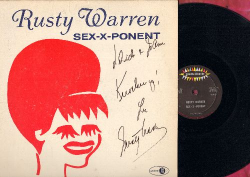 Warren, Rusty - Sex-X-Ponent: Rusty Is Here, Ask The Kids, Pill Song, Madam President (Vinyl MONO LP record, SIGNED to Dick & JoAnn Love Rusty Warren!) - EX8/EX8 - LP Records