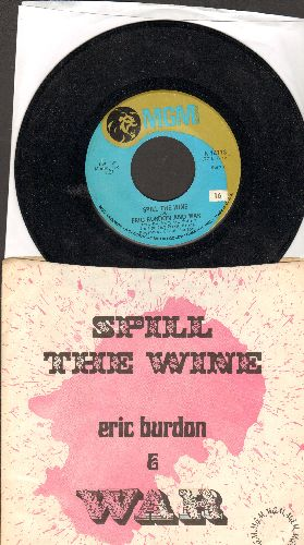 Burdon, Eric & WAR - Spill The Wine/Magic Mountain (with juke box label and MGM company sleeve) - NM9/EX8 - 45 rpm Records
