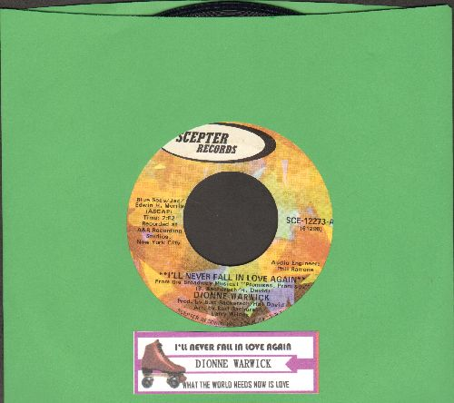Warwick, Dionne - Never Gonna Fall In Love Again/What The World Needs Now Is Love (with juke box label) - NM9/ - 45 rpm Records