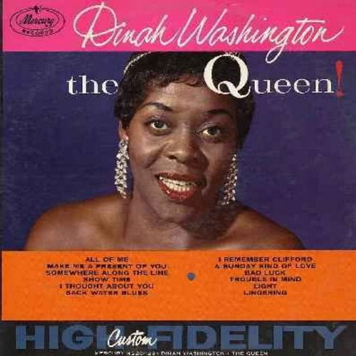 Washington, Dinah - The Queen!: All Of Me, I Remember Clifford, A Sunday Kind Of Love, Trouble In Mind, Somewhere Along The Line (Vinyl LP record) - EX8/EX8 - LP Records