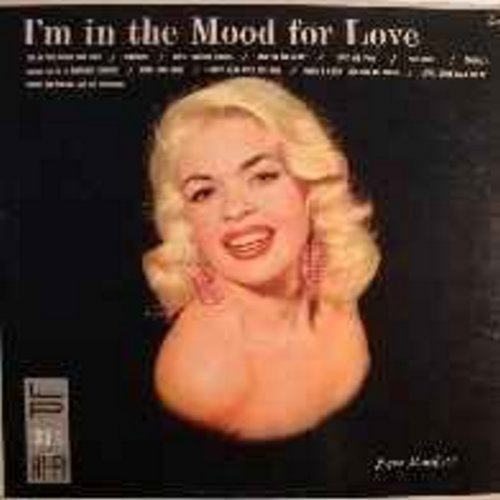 Washburn, Frank & His Orchestra - I'm In The Mood For Love: Body And Soul, I Only Have Eyes For You, When I Grow Too Old To Dream, Lover Come Back To Me (one in a series of albums featuring a posing Jayne Mansfield on the cover - she does NOT sing on the