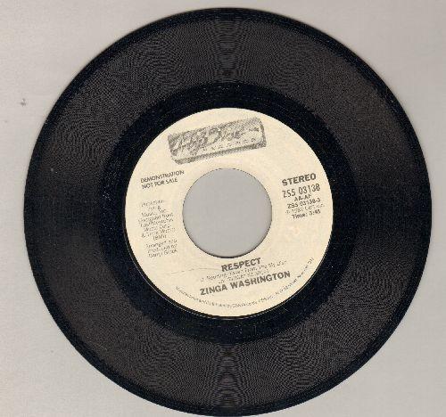 Washington, Zinga - Respect (FANTASTIC cover-version of R&B Classic) (double-A-sided DJ advance pressing) - NM9/ - 45 rpm Records
