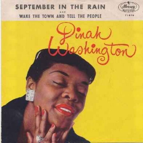 Washington, Dinah - September In The Rain/Wake The Town And Tell The People (with picture sleeve and juke box label) - EX8/VG7 - 45 rpm Records