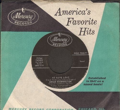 Washington, Dinah - We Have Love/Looking Back (with Mercury company sleeve) - NM9/ - 45 rpm Records