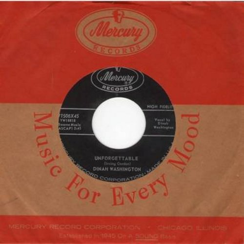 Washington, Dinah - Unforgettable/Nothing In The World (with vintage Mercury company sleeve) - EX8/ - 45 rpm Records