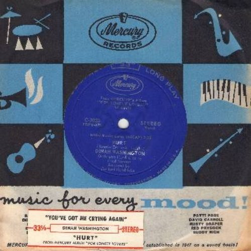 Washington, Dinah - Hurt/You've Got Me Crying Again (RARE 33rpm single, small spindle hole, vintage Mercury company sleeve) - NM9/ - 45 rpm Records
