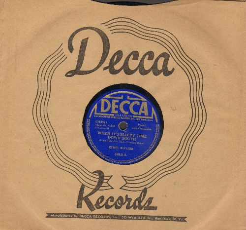 Wathers, Ethel - When It's Sleepy Time Down South/How Can I face This Wearied World Alone (10 inch 78 rpm record with vintage Decca company sleeve) - EX8/ - 78 rpm