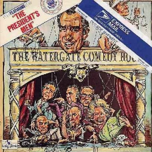Burns/Schreiber - The Watergate Comedy Hour - Hilarious comedy album poking fun the the mid-1970s Watergate Affair and subsequent resignation of President Nixon. (Vinyl STEREO LP record) (soc) - NM9/EX8 - LP Records