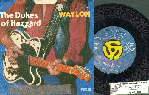 Waylon (Jennings) - Theme From The Dukes Of Hazzard (Good Ol' Boys)/It's Alright (with juke box label and picture sleeve) - EX8/EX8 - 45 rpm Records