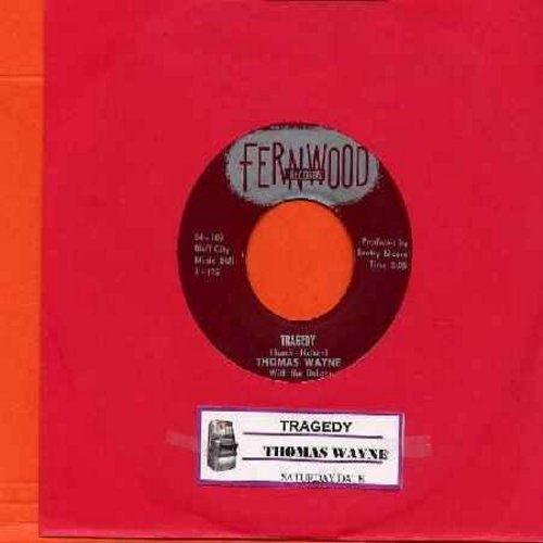 Wayne, Thomas - Tragedy/Saturday Date (with juke box label!) - EX8/ - 45 rpm Records