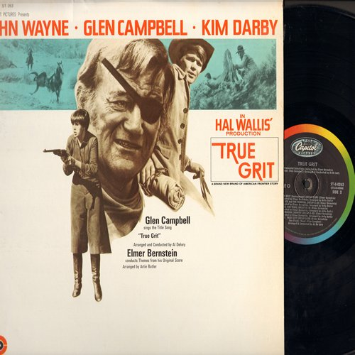 Campbell, Glen, Elmer Bernstein - True Grit - Original Motion Picture Soundtrack conducted by Elmer Bernstein, featuring title song by Glen Campbell (Vinyl STEREO LP record) - NM9/NM9 - LP Records