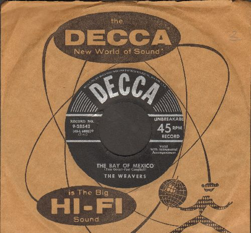 Weavers - The Bay Of Mexico/Down In The Valley (with vintage Decca company sleeve) - EX8/ - 45 rpm Records