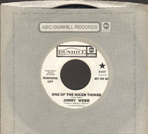 Webb, Jimmy - One Of The Nicer Things/I Don't Want This Modern Religion (DJ advance pressing with company sleeve) - EX8/ - 45 rpm Records