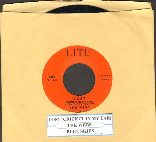 Webs - Lost (Cricket In My ear)/Blue Skies (with juke box label) - EX8/ - 45 rpm Records