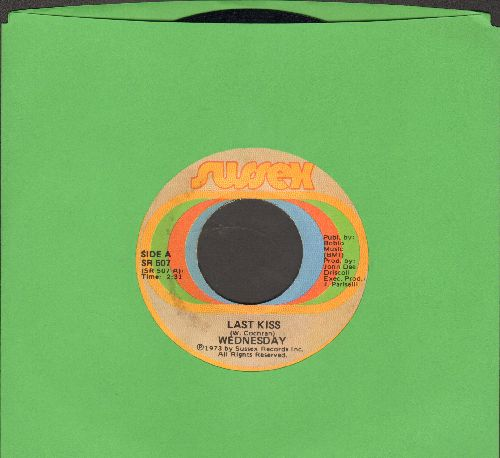 Wednesday - Last Kiss/Without You - EX8/ - 45 rpm Records