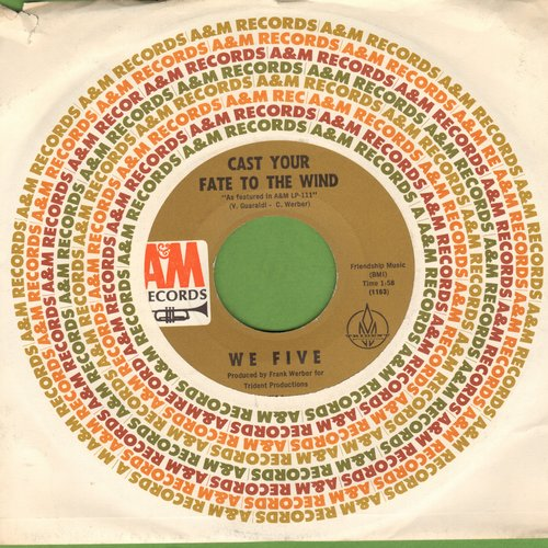We Five - Cast Your Fate To The Wind/Let's Get Together (with A&M company sleeve) - NM9/ - 45 rpm Records