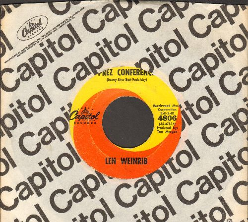 Weinrib, Len - Prez Conference/Theme Frpm Prez Conference (RARE 1962 JFK Novelty with Capitol company sleeve) - VG6/ - 45 rpm Records