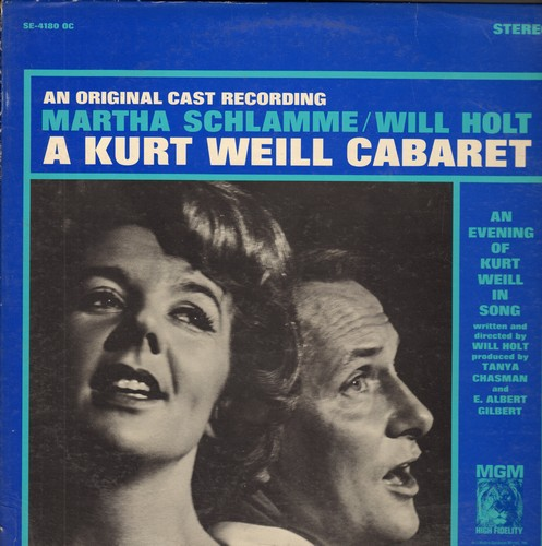 Schlamme, Martha & Will Holt - A Kurt Weill Cabaret - An Evening Of Kurt Weill In Song: Mack The Knife, Pirate Jenny, September Song, Bilbao Song, Saga Of Jenny (Vinyl STEREO LP record) - NM9/EX8 - LP Records