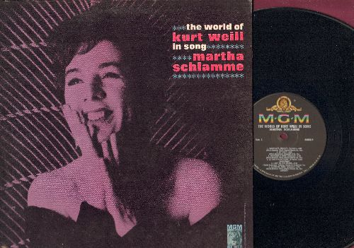 Schlamme, Martha - The World Of Kurt Weil In Song: Mack The Knife, Barbara's Song, Bilbao Song, Lonely House, Lost In The Stars (Vinyl MONO LP record, gate-fold cover) - NM9/VG7 - LP Records