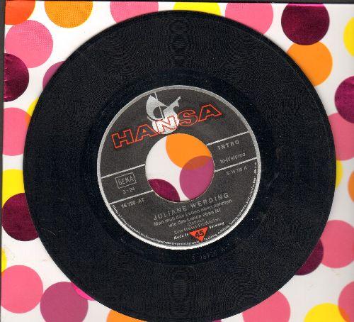 Werding, Juliane - Man muss das Leben eben nehmen wie das Leben eben ist/Meine alte Stadt (German Pressing, sung in German) - VG7/ - 45 rpm Records