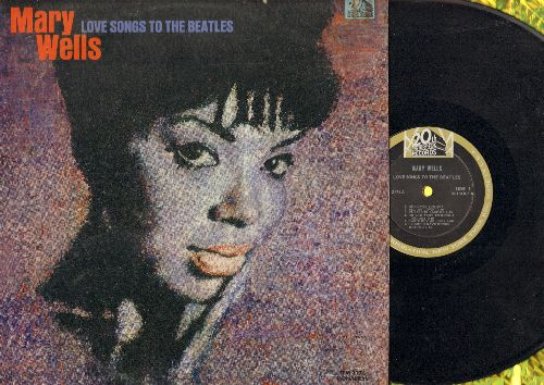 Wells, Mary - Love Songs To The Beatles: He Loves You, Do You Want To Know A Secret?, Yesterday, Help, And I Love Him (vinyl MONO LP record) - EX8/VG6 - LP Records