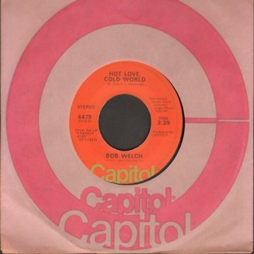 Welch, Bob - Hot Love, Cold World/Sentimental Lady - M10/ - 45 rpm Records