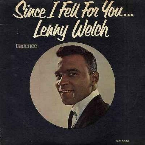 Welch, Lenny - Since I Fell For You: A Taste Of Honey, You Can Have Her, You Don't Know Me, Stranger In Paradise, I'm In The Mood For Love, Are You Sincere (Vinyl MONO LP record, DJ advance copy) - EX8/EX8 - LP Records