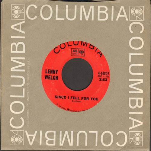 Welch, Lenny - Since I Fell For You/Are You Sincere (with Columbia company sleeve) - NM9/ - 45 rpm Records