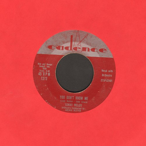 Welch, Lenny - You Don't Know Me/I Need Someone - VG7/ - 45 rpm Records