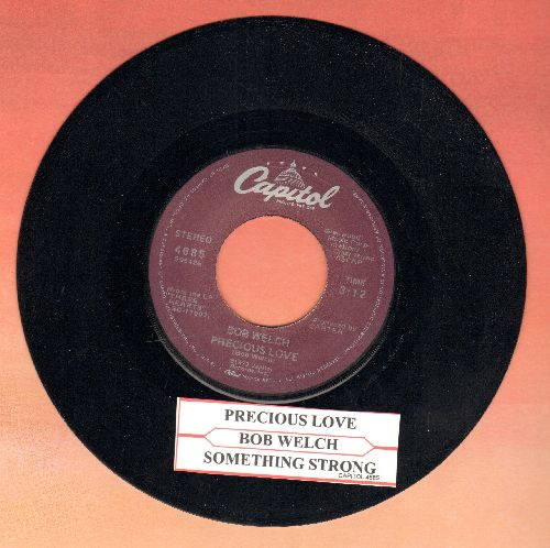 Welch, Bob - Precious Love/Something Strong - M10/ - 45 rpm Records