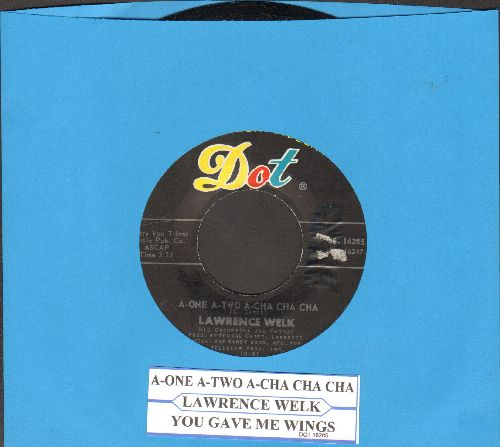 Welk, Lawrence Orchestra & Chorus - A-One A-Two A-Cha Cha Cha/You Gave Me Wings (with juke box label) - NM9/ - 45 rpm Records